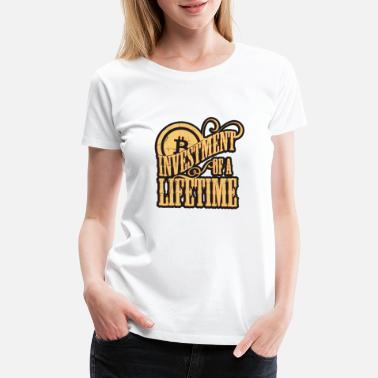 Prediction Investment of a Lifetime, Bitcoin - Women's Premium T-Shirt