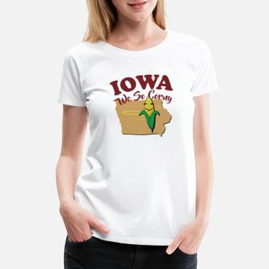 IOWA We So Corny - Women's Premium T-Shirt