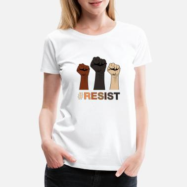 Equality Resist / Racial Justice - Women's Premium T-Shirt
