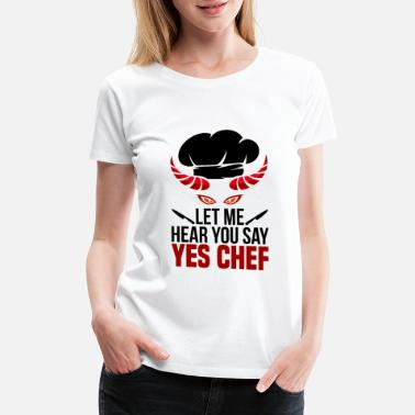 Sous Chef yes chef - Women's Premium T-Shirt