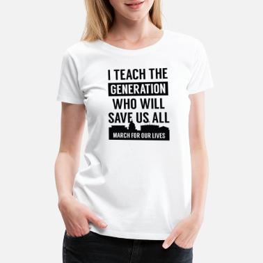 Washington March For Our Lives Teacher - Women's Premium T-Shirt