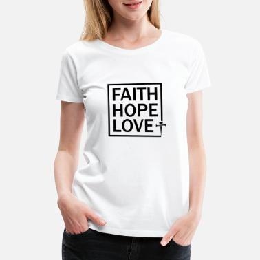 Hope Christian Faith Hope and Love Typography Black - Women's Premium T-Shirt