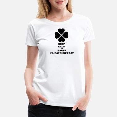 Neat KEEP CALM AND HAPPY ST. PATRICK'S DAY - Women's Premium T-Shirt