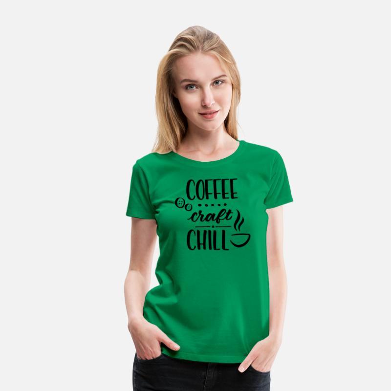 2151d5635cdb6 Coffee Craft Chill Women's Premium T-Shirt - kelly green