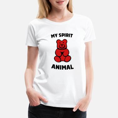 Spirit Animal Bear My Spirit Animal Is A Gummy Bear - Women's Premium T-Shirt