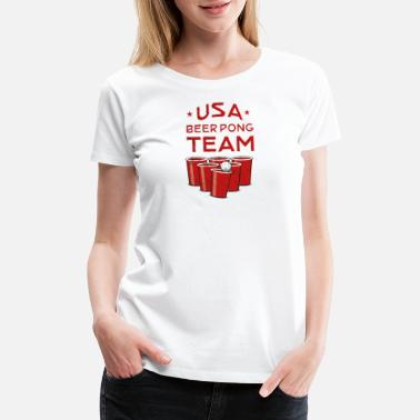 Usa Beer Pong USA beer Pong Team - America Shirt - Beer Shirt - Women's Premium T-Shirt