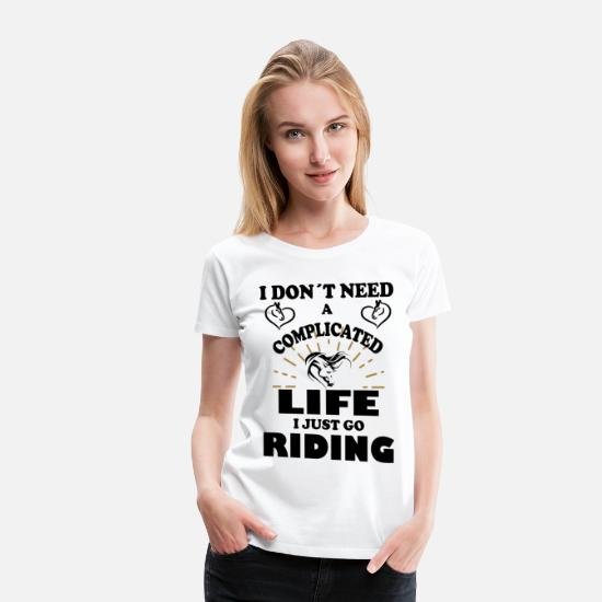 Horse Head T-Shirts - Complicated life go riding gift idea - Women's Premium T-Shirt white