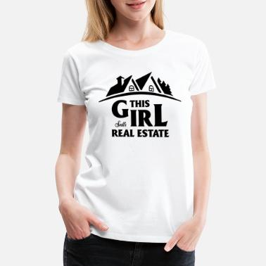 0023a406b Funny Real Estate Agent Realtor Broker Ladies Gift - Women's Premium T