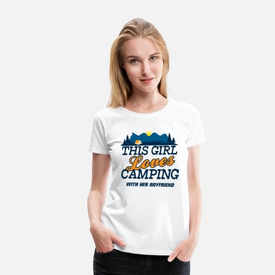 Camping T-Shirts - This Girl Loves Camping With Her Boyfriend - Women's Premium T-Shirt white