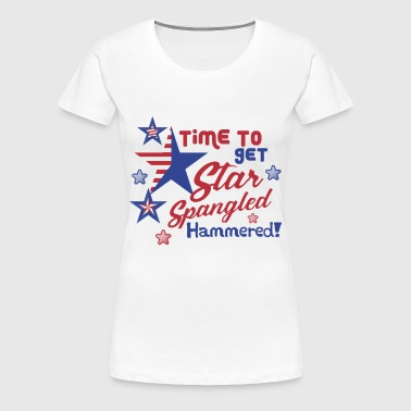 4thJULY Time to Get Star Spangled Hammered - Women's Premium T-Shirt