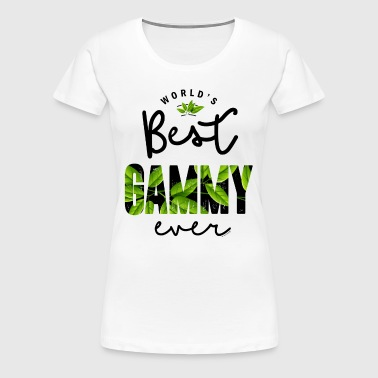 World's Best Gammy Ever - Women's Premium T-Shirt