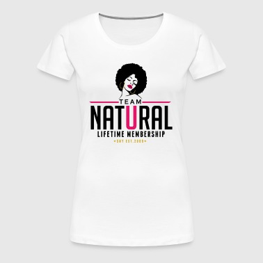 Team Natural Lifetime Membership Plus Tee - Women's Premium T-Shirt
