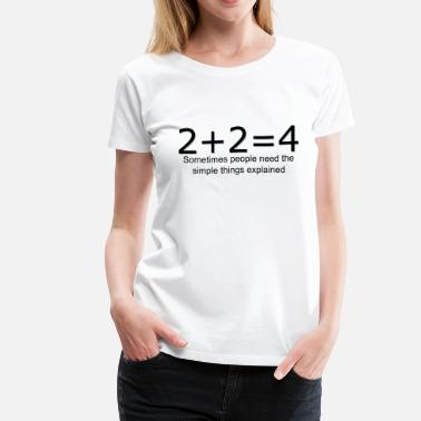 2 Chainz 2 + 2 = 4 - Women's Premium T-Shirt