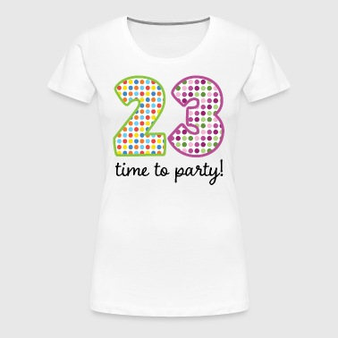23rd Birthday Party 23 - Women's Premium T-Shirt