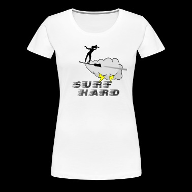 Surf Hard - Women's Premium T-Shirt