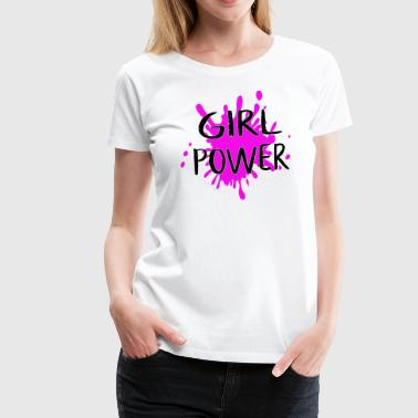 FEMINIST GIRL POWER FEMINISM QUOTE WOMENS EQUALITY - Women's Premium T-Shirt