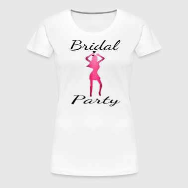 Bridal Party - Women's Premium T-Shirt
