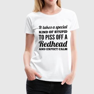 It takes a special kind of stupid to piss off a re - Women's Premium T-Shirt