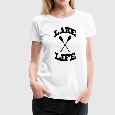 Lake life - Women's Premium T-Shirt
