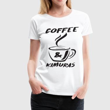 Toro Bjj Coffee And Kimuras Jiu Jitsu Shirt Brazil - Women's Premium T-Shirt