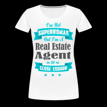 Not Superwoman, But A Real Estate Agent - Blue - Women's Premium T-Shirt
