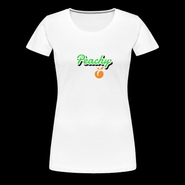 Peachy - Women's Premium T-Shirt