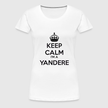 Yandere keep calm - Women's Premium T-Shirt