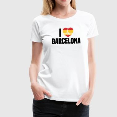 I love Barcelona - Women's Premium T-Shirt