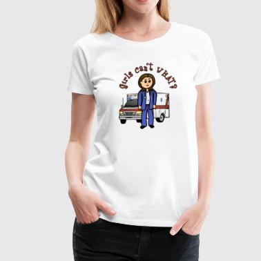 Girls Can't What? Female EMT Paramedic Doctor - Women's Premium T-Shirt