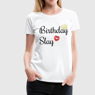 Birthday Baddie - Women's Premium T-Shirt
