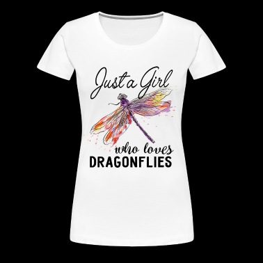 Just A Girl Who Loves Dragonflies - Women's Premium T-Shirt