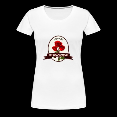 my only friend - Women's Premium T-Shirt
