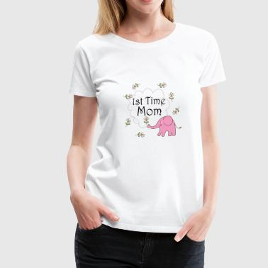 First Time Mom - Gift Ideas for Mothers - Women's Premium T-Shirt