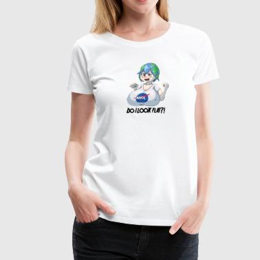 Earth Chan is NOT FLAT! - Women's Premium T-Shirt