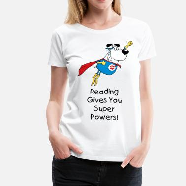 Reading Reading gives you super powers - Women's Premium T-Shirt