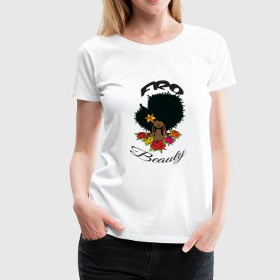 FRO BEAUTY 4 - Women's Premium T-Shirt