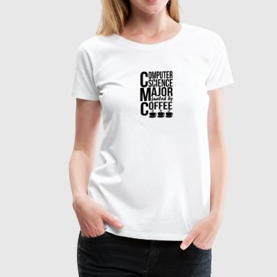 Computer Science Major Fueled By Coffee - Women's Premium T-Shirt