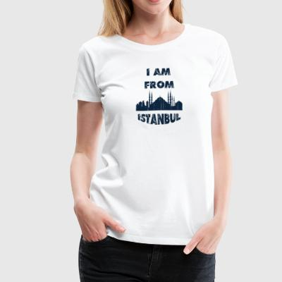 Istanbul I am from - Women's Premium T-Shirt