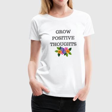 positive thoughts - Women's Premium T-Shirt
