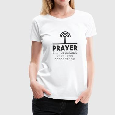 Prayer Shirt - Inspirational Gift - Women's Premium T-Shirt
