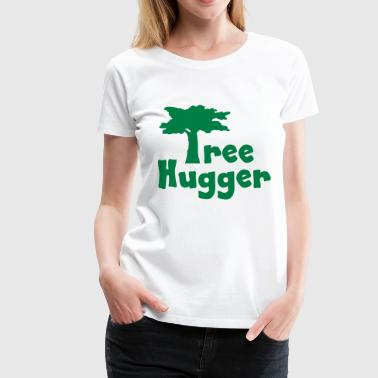 Tree Hugger - Women's Premium T-Shirt