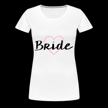 Bride heart hen night bachelorette party wedding - Women's Premium T-Shirt