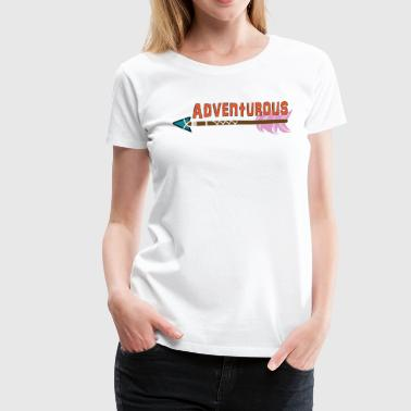 Adventurous - Women's Premium T-Shirt