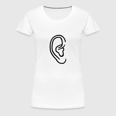 Ear - Women's Premium T-Shirt