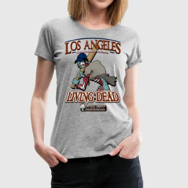 Dodgers Los Angeles Living Dead - Women's Premium T-Shirt