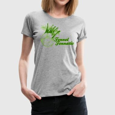 Fennel Fan - Women's Premium T-Shirt