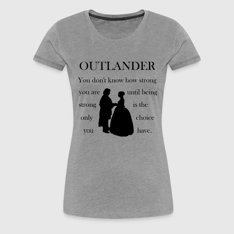 Outlander Strong Shirt - Women's Premium T-Shirt