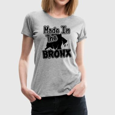 Made In The Bronx shirt - Women's Premium T-Shirt