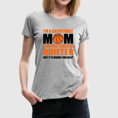 Basketball Mom basketball mom - Women's Premium T-Shirt