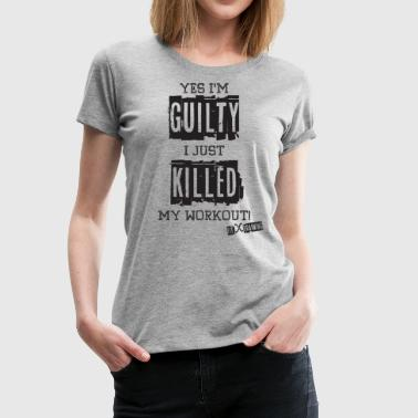 Yes I'm Guilty - DK - FITx - Women's Premium T-Shirt